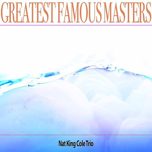Greatest Famous Masters de Nat King Cole
