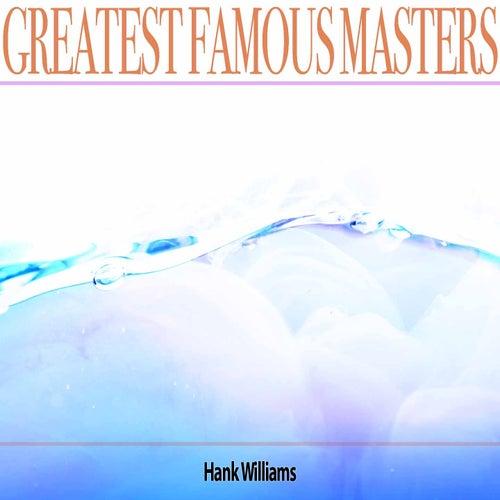 Greatest Famous Masters de Hank Williams