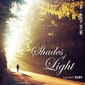 Shades of Light by Laurent Dury