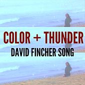 David Fincher Song by Color