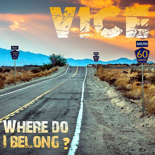 Where Do I Belong by Vice