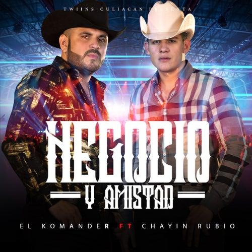Negocio y Amistad by El Komander