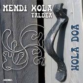 Hola doa by Mendi Xola