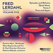 Music of Fred Lerdahl, Vol. 5 by Various Artists