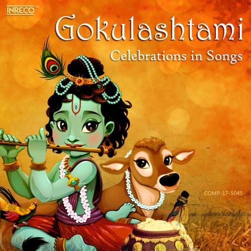 Gokulashtami - Celebrations in Songs by Various Artists