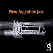 New Argentine Jazz by Various Artists