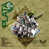 Plata Riddim Selection by Various Artists