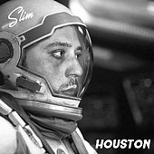 Huston by Slim