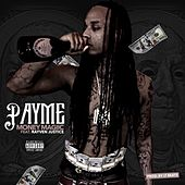Pay Me (feat. Rayven Justice) by Money Magiic