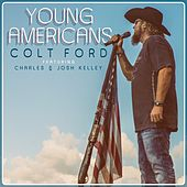 Young Americans (feat. Charles Kelley & Josh Kelley) by Colt Ford