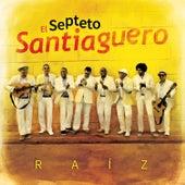Raíz by Septeto Santiaguero
