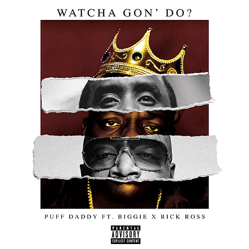 Watcha Gon' Do? von Puff Daddy