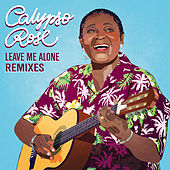 Leave Me Alone (feat. Manu Chao) [Remixes] by Calypso Rose