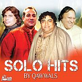 Solo Hits by Qawwals by Various Artists