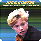 Before The Backstreet Boys 1989-1993 by Nick Carter