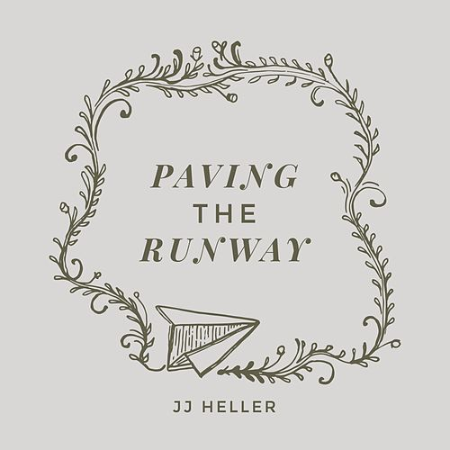 Paving the Runway (You're Gonna Fly) by JJ Heller