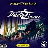 Dejate Llevar (feat. Rich Black) by Dego