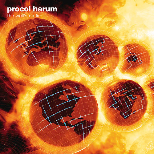 The Well's on Fire by Procol Harum