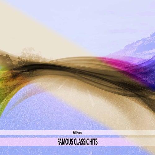 Famous Classic Hits de Bill Evans