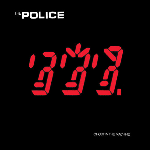 Ghost In The Machine by The Police