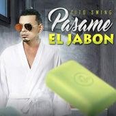 Pasame el Jabon by Tito Swing