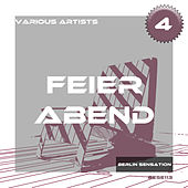 Feier Abend, Vol. 4 - The Deep House Collection by Various Artists