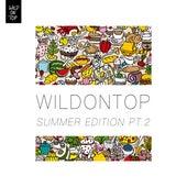 WildOnTop Summer Edition, Pt. 2 by Various Artists