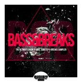 Bass & Breaks (The Ultimate Drum & Bass, Dubstep & Breaks Sampler), Vol. 2 by Various Artists