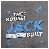 The House That Jack Built, Vol. 3 by Various Artists