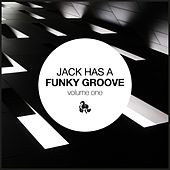 Jack Has a Funky Groove, Vol. 1 by Various Artists
