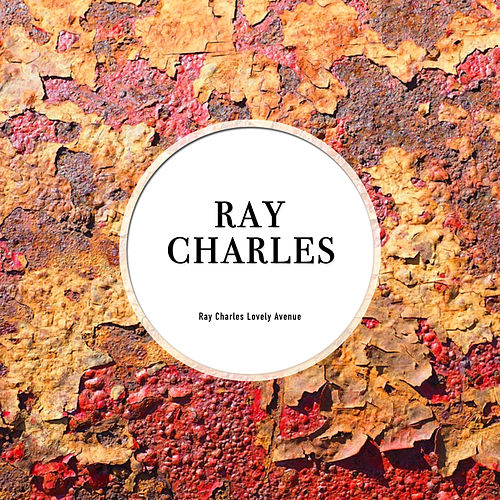 Ray Charles Lonely Avenue by Ray Charles