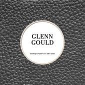 Goldberg Variationen von Glen Gould von Glenn Gould