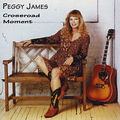 Crossroad Moment by Peggy James
