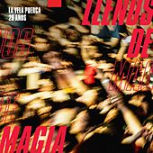Llenos de Magia (En Vivo) by La Vela Puerca