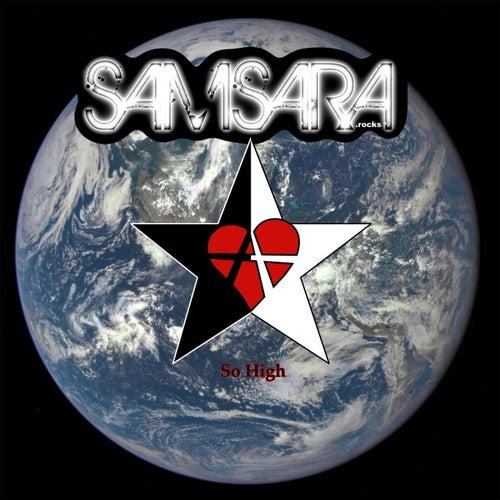 So High by Samsara