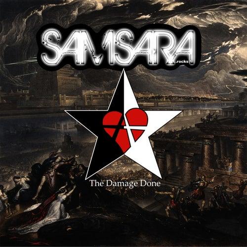 The Damage Done by Samsara