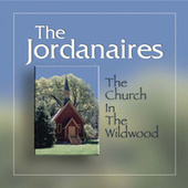 The Church In The Wildwood by The Jordanaires