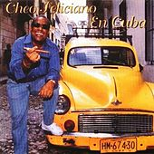 En Cuba by Cheo Feliciano
