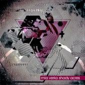 Shady Acres by Mia Verko