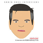 Interview With Robin Ross 7/7/93 by Meat Loaf