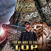 On My Way to the Top by Mark Milez
