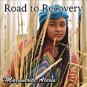 Road to Recovery (feat. Retrospective) by Marguerite Alexis