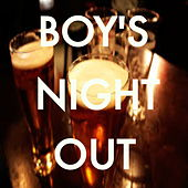 Boy's Night Out von Various Artists
