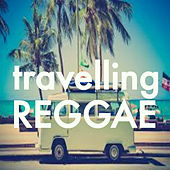 Travelling Reggae by Various Artists
