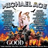 Good vs. Evil by Michael Ace