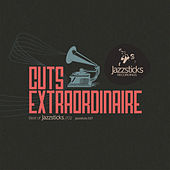 Cuts Extraordinaire - Best Of Jazzsticks Part Two by Various Artists