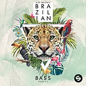 Alok presents Brazilian Bass - Part 1 von Various Artists