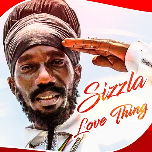 Love Thing - Single de Sizzla