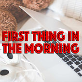 First Thing In The Morning de Various Artists
