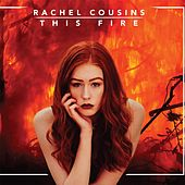 This Fire by Rachel Cousins